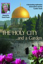 The Holy City ... And A Garden - .MP4 Digital Download