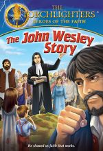 Torchlighters: The John Wesley Story - .MP4 Digital Download