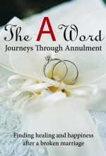 The A Word: Journeys Through Annulment - .MP4 Digital Download