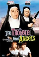 Trouble With Angels