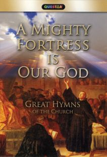 A Mighty Fortress is Our God - Great Hymns of the Church - .MP4 Digital Download