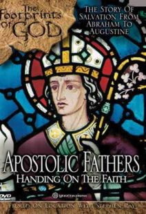 Apostolic Fathers (Footprints Of God Series)