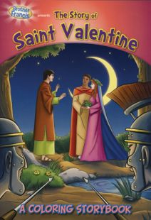 Brother Francis: Saint Valentine Coloring Book