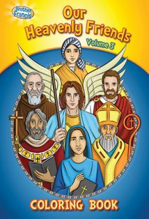 Brother Francis: Our Heavenly Friends - Vol. 3 Coloring Book