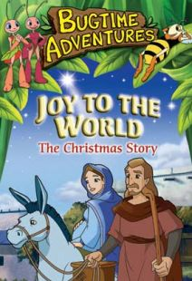 Bugtime Adventures - Episode 10 - Joy to the World - The Christmas Story