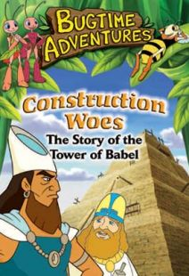 Bugtime Adventures - Episode 5 - Construction Woes – The Tower of Babel Story - .MP4 Digital Download
