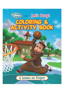 Brother Francis: Let's Pray Coloring & Activity Book