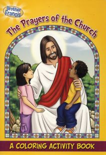 Brother Francis: Prayers of the Church Coloring & Activity Book