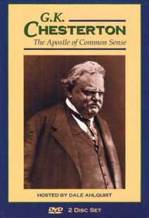G.K. Chesterton: Apostle Of Common Sense