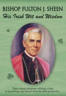 His Irish Wit And Wisdom: Fulton J. Sheen
