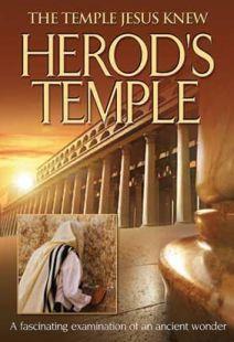 Herod's Temple: The Temple Jesus Knew