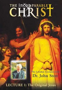 Incomparable Christ: #1, The Original Jesus