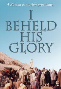 I Beheld His Glory
