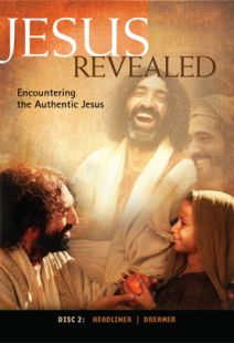 Jesus Revealed: Disc 2 - Encountering The Authentic Jesus
