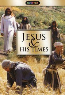 Jesus & His Times