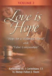 Love Is Hope With Fulton Sheen - Vol. 2 - .MP4 Digital Download
