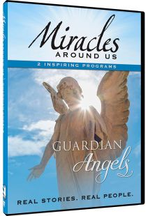 Miracles Around Us: Volume 1, Guardian Angels