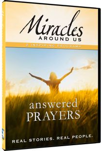 Miracles Around Us: Volume 5, Answered Prayers