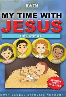 My Time With Jesus: Christmas