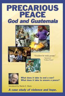 Precarious Peace: God and Guatemala - .MP4 Digital Download