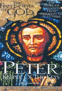 Peter: Keeper Of The Keys (Footprints Of God Series)