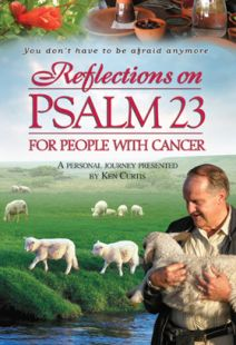Reflections On Psalm 23 For People With Cancer - .MP4 Digital Download