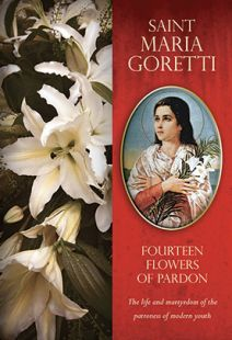 St. Maria Goretti: 14 Flowers of Pardon