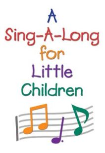 Sing-A-Long For Little Children