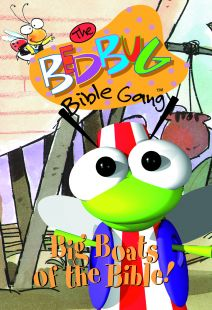 The Bedbug Bible Gang: Big Boats Of The Bible!
