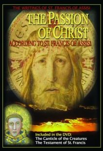 The Passion Of Christ According To St. Francis - .MP4 Digital Download
