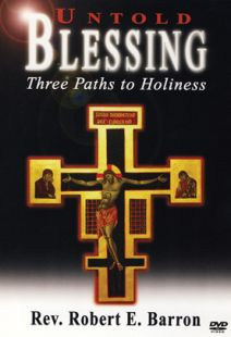 Untold Blessing: Three Paths to Holiness