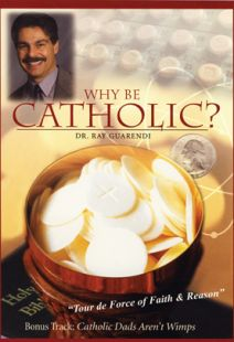 Why Be Catholic? - .MP4 Digital Download