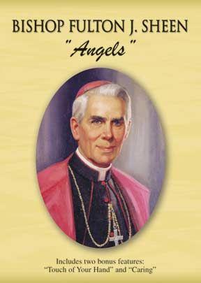 Angels: Fulton J. Sheen
