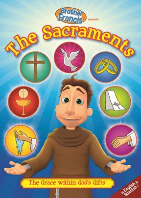 Brother Francis: The Sacraments