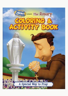 Brother Francis: Rosary Coloring & Activity Book