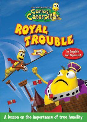 Carlos Caterpillar #11: Royal Trouble