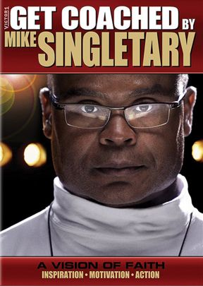 Get Coached By Mike Singletary A Vision of Faith