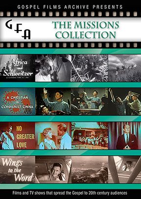 Gospel Films Archive Series - Missions Collection
