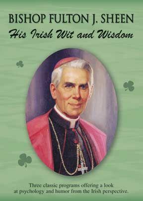 His Irish Wit And Wisdom: Fulton J. Sheen