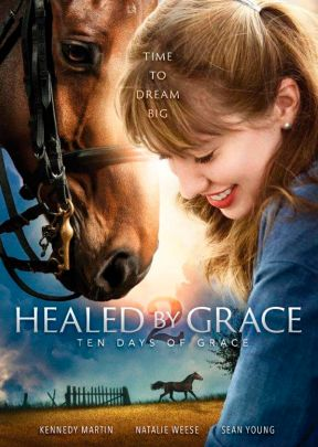 Healed by Grace 2: Ten Days of Grace