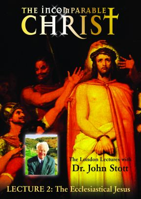 Incomparable Christ #2, The Ecclesiastical Jesus - .MP4 Digital Download
