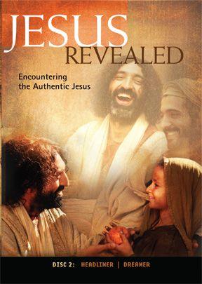 Jesus Revealed: Disc 2 - Encountering The Authentic Jesus