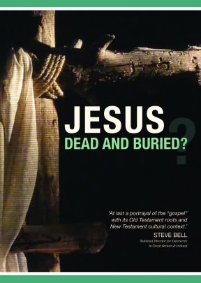 Jesus: Dead and Buried? - .MP4 Digital Download