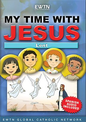 My Time With Jesus: Lent