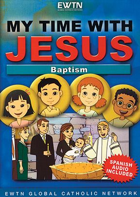 My Time With Jesus: Baptism