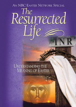 Resurrected Life - .MP4 Digital Download