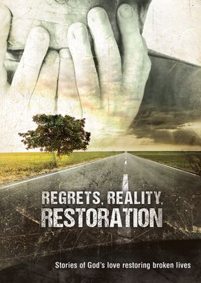 Regrets, Reality, Restoration