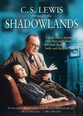 Shadowlands: C.S. Lewis