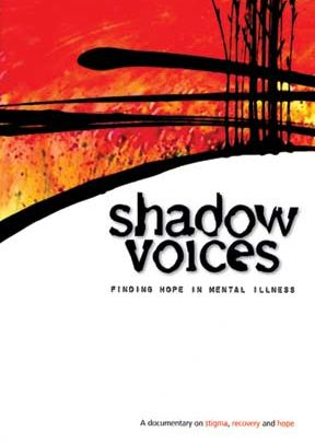 Shadow Voices:  Finding Hope in Mental Illness - .MP4 Digital Download