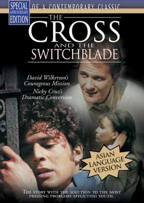 The Cross And The Switchblade - Asian Version